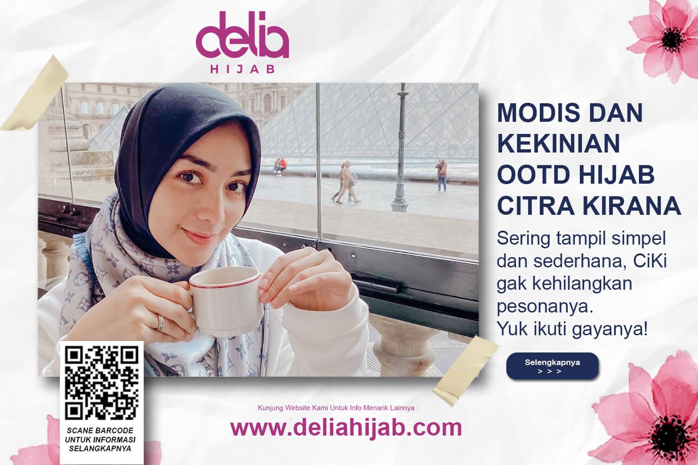 Hijab Ootd Casual Foto Citra Kirana Berhijab Delia Hijab