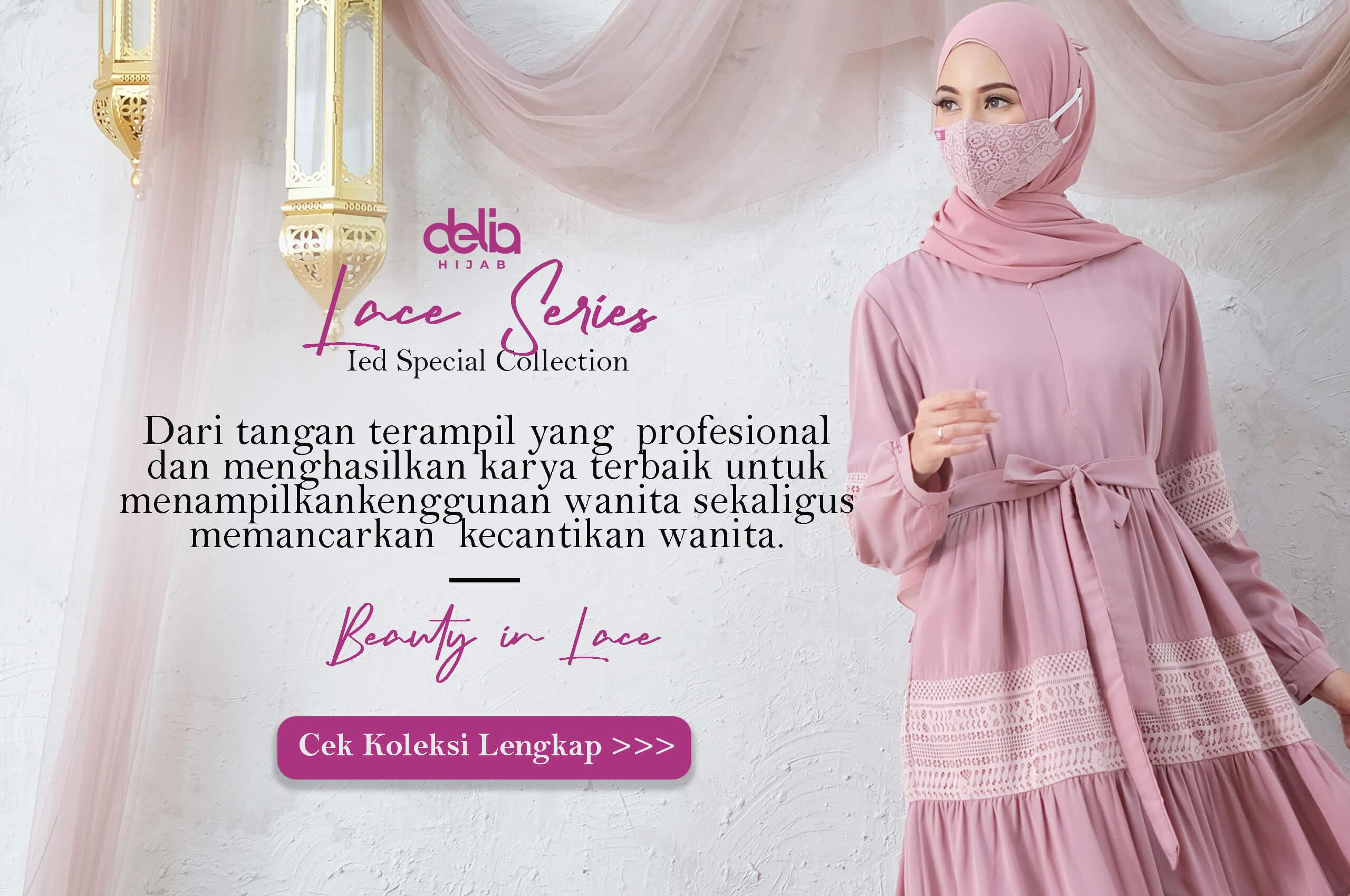 Delia Hijab Sukabumi - Beauty in Laces - Baju Muslim Ramadhan dan Lebaran 2021 1442 H